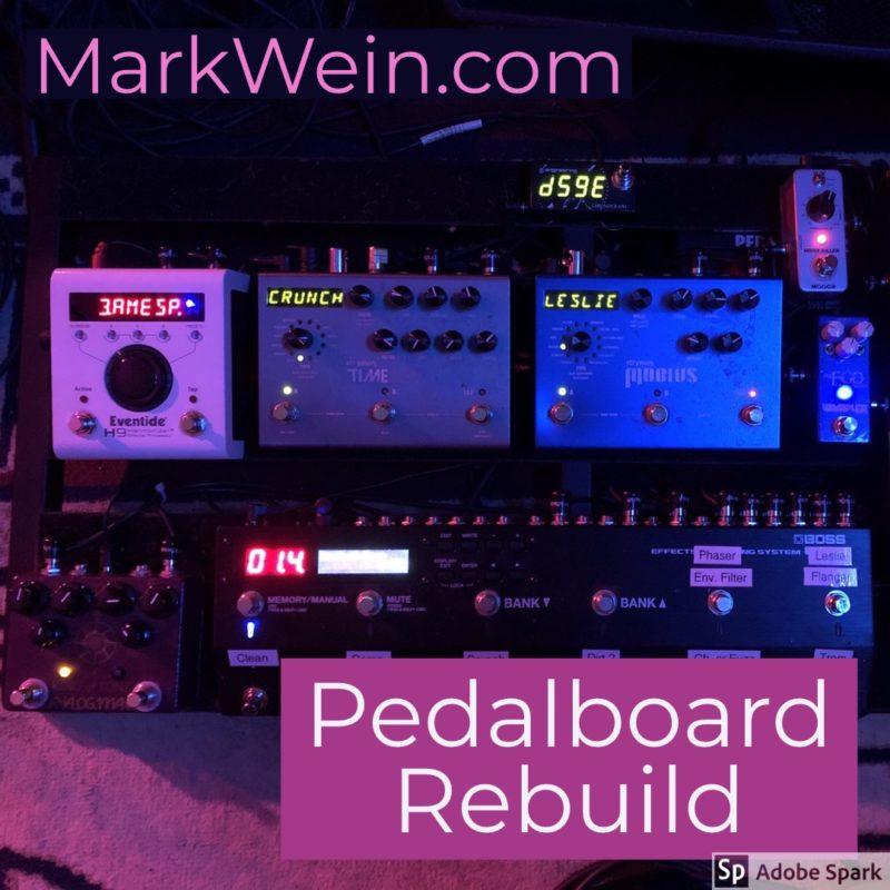 Pedalboard Rebuild